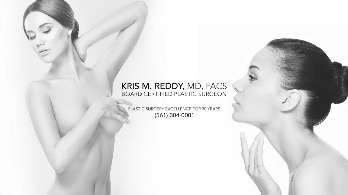 Plastic Surgery Center - Dr. Kris Reddy FACS, West Palm Beach Board Certified Plastic Surgeon